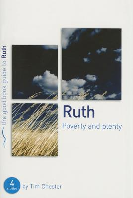 Image for Ruth: Poverty and Plenty (Good Book Guides)