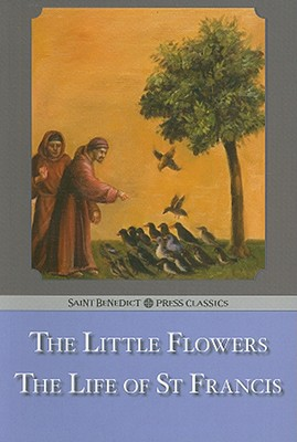 The Little Flowers / The Life of St. Francis, Brother Ugolino of Monte Santa Maria, Saint Bonaventure