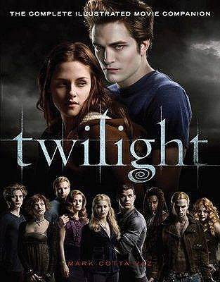 Image for Twilight: The Complete Illustrated Movie Companion [used book]
