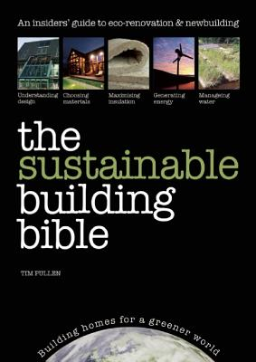 Image for The Sustainable Building Bible