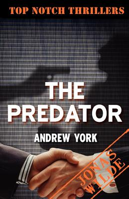 The Predator (Top Notch Thrillers), York, Andrew