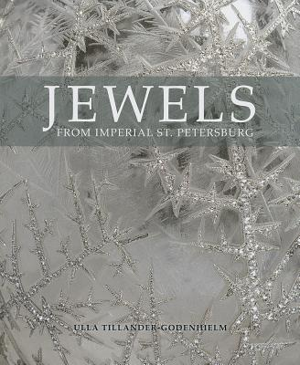 Jewels from Imperial St Petersburg, TILLANDER-GODENHIELM, Ulla