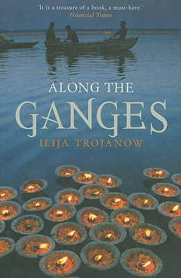 Image for Along The Ganges (Armchair Traveller)