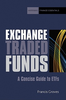 Image for Exchange Traded Funds: A Concise Guide to ETFs (Harriman Finance Essentials)