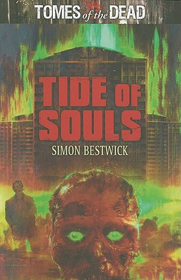 Image for Tide of Souls: Tombs of the Dead (Tomes of the Dead)