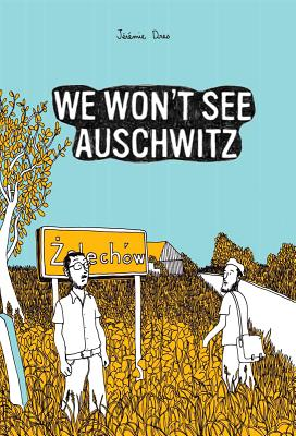 Image for We Won't See Auschwitz