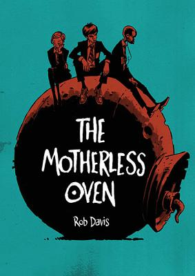Image for Motherless Oven, The