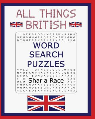 All Things British Word Search Puzzles, Race, Sharla