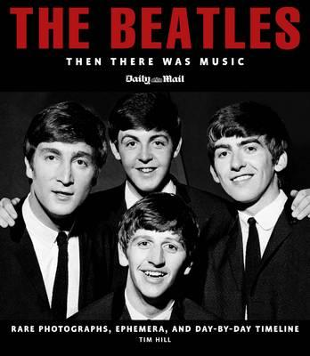Beatles: Then There Was Music, TIM HILL