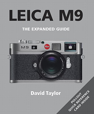 Leica M9 (Expanded Guides), Taylor, David