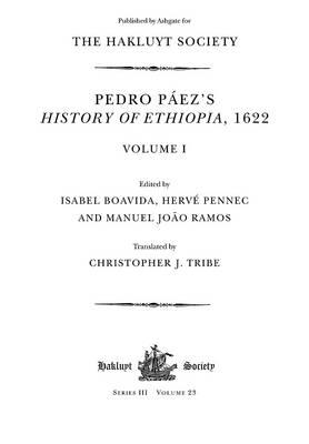 Image for Pedro Paez's History of Ethiopia, 1622  Volumes I and II (Hakluyt Society Series II Volumes 23 and 24