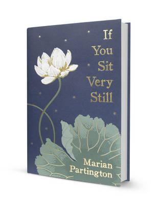 If You Sit Very Still, Partington, Marian