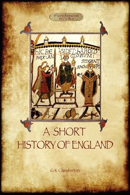 A Short History of England, Chesterton, G. K.