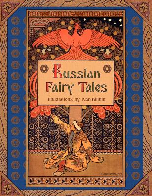 Russian Fairy Tales (Illustrated), Afanasyev, Alexander