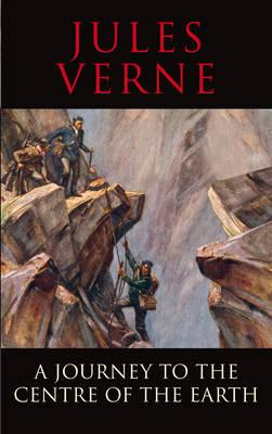 Journey to the Centre of the Earth (Transatlantic Classics Collect), Jules Verne