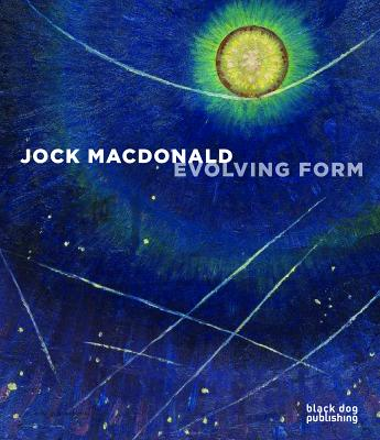 Image for Jock Macdonald: Evolving Form