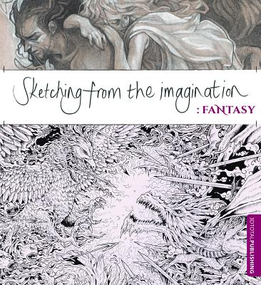 Image for Sketching from the Imagination: Fantasy