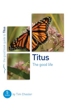 Image for Titus: The Good Life
