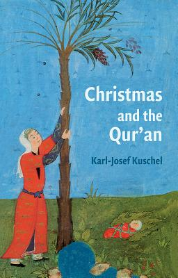 Christmas and the Qur'an, Kuschel, Karl-Josef