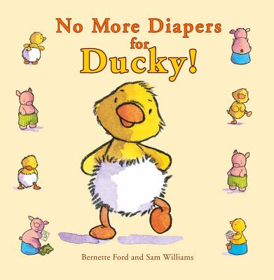 Image for No More Diapers for Ducky! (Ducky and Piggy)