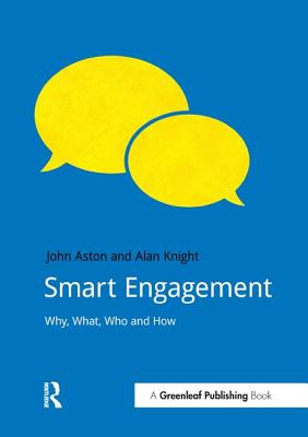 Smart Engagement: Why, What, Who and How (DoShorts), Aston, John; Knight, Alan