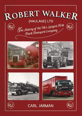 Image for Robert Walker (Haulage) Ltd: The History of the UK's Largest Fork Truck Transport Company