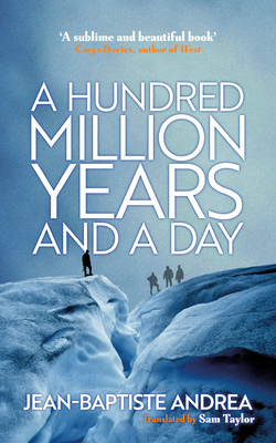Image for A Hundred Million Years and a Day