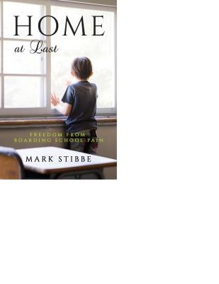 Image for Home at Last: Freedom from Boarding School Pain