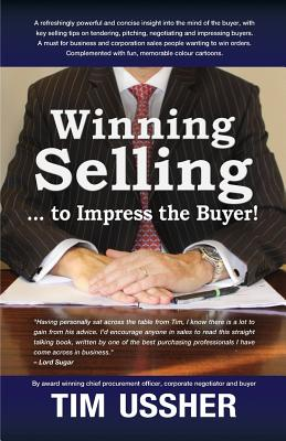 Winning selling . . . to impress the buyer!, Ussher, Tim
