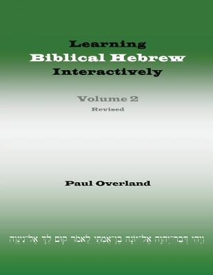Image for Learning Biblical Hebrew Interactively, 2 (Student Edition, Revised)