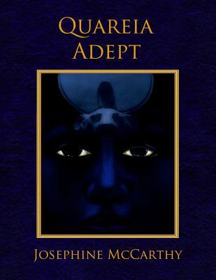 Quareia: The Adept, McCarthy, Josephine