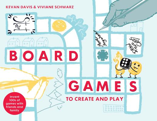 Image for Board Games To Create And Play