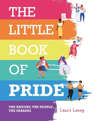 Image for The Little Book of Pride: The History, the People, the Parades
