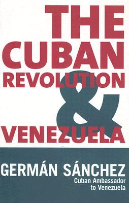 Image for Cuban Revolution And Venezuela