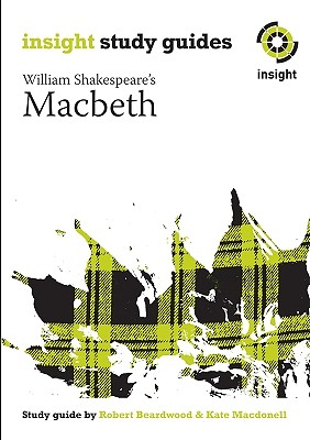 Macbeth: Insight Text Guide, Thornton, Clifton