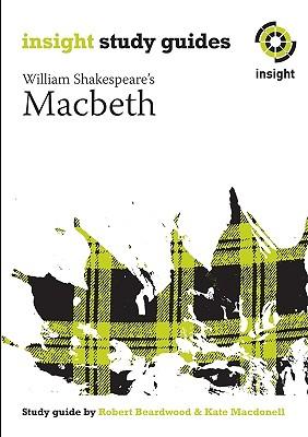 Macbeth: Insight Text Guide, Thornton, Clifton