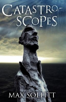Image for Catastroscopes : A Creative and Adventurous Australian Bloke's Battle with Clinical Depression and Anno Domini