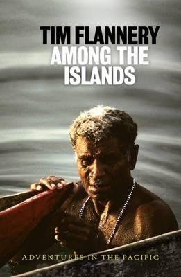 Image for Among the Islands : adventures in the Pacific
