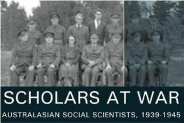 Image for Scholars at War: Australasian Social Scientists, 1939-1945