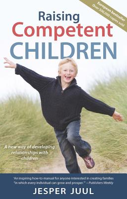 Image for Raising Competent Children: A new way of developing relationships with children