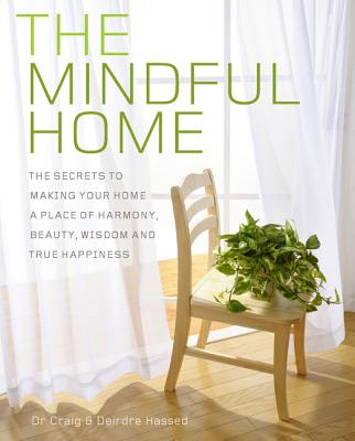 Image for MINDFUL HOME: The Secrets to Making Your Home