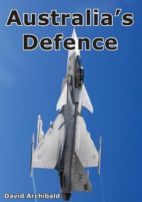 Australia's Defence, Archibald, David