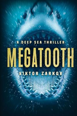 Image for Megatooth: A Deep Sea Thriller