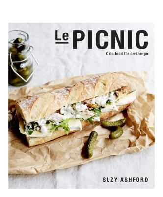 Image for Le Picnic: Chic Food for On-the-Go
