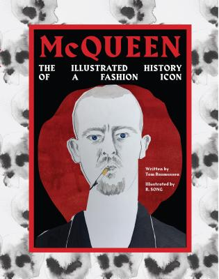Image for McQueen: The Illustrated History of the Fashion Icon