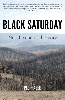 Image for Black Saturday : Not the End of the Story (History of Australia)