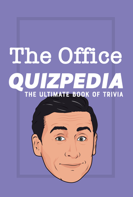 Image for The Office Quizpedia: The Ultimate Book Of Trivia