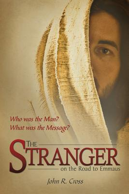 Image for By John R. Cross The Stranger on the Road to Emmaus (5th Edition)