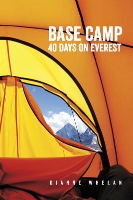 Image for Base Camp: 40 Days on Everest