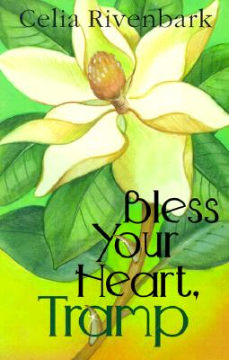 Image for Bless Your Heart Tramp